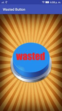 Wasted Button poster