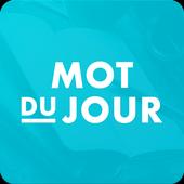 Mot du jour — Dictionnaire Français : définition icon