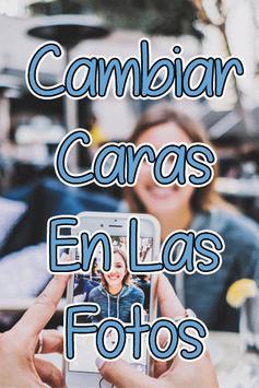 Cambiar Caras De Las Fotos Guide Free poster