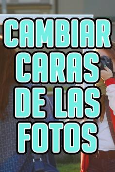 Cambiar Caras De Las Fotos Guide Free screenshot 1