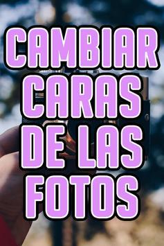 Cambiar Caras De Las Fotos Guide Free screenshot 3