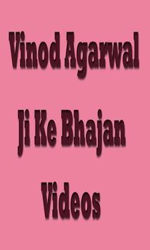 Vinod Agarwal Ji Ke Bhajan Videos poster