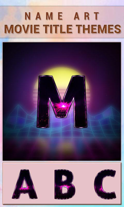 Name Art - Movie Title Themes for Android - APK Download
