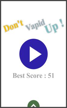 Don't Vapid Up apk screenshot