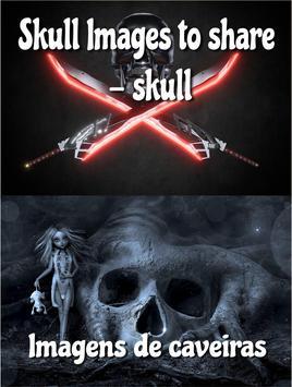 Skull Images to share - skull - Calaveras apk screenshot