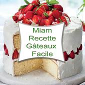 Miam: Recette Gâteaux Facile icon