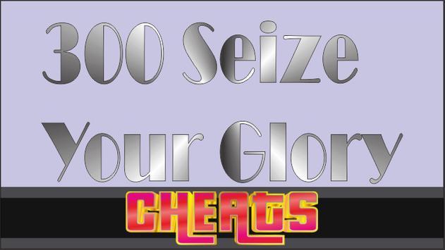 Super Cheats for -300: Seize Your Glory 2k17 New apk screenshot