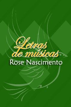 Rose Nascimento Letras poster