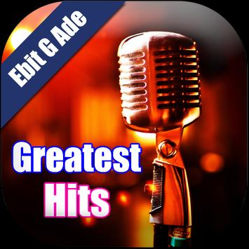 Ebit G Ade Greatest Hits apk screenshot
