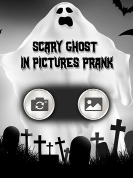Scary Ghost in Pictures Prank poster