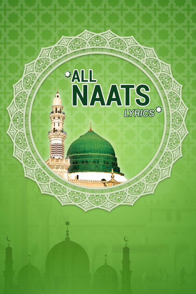 Naat Sharif 12 Rabi Ul Awal - Best Naats Lyrics for Android