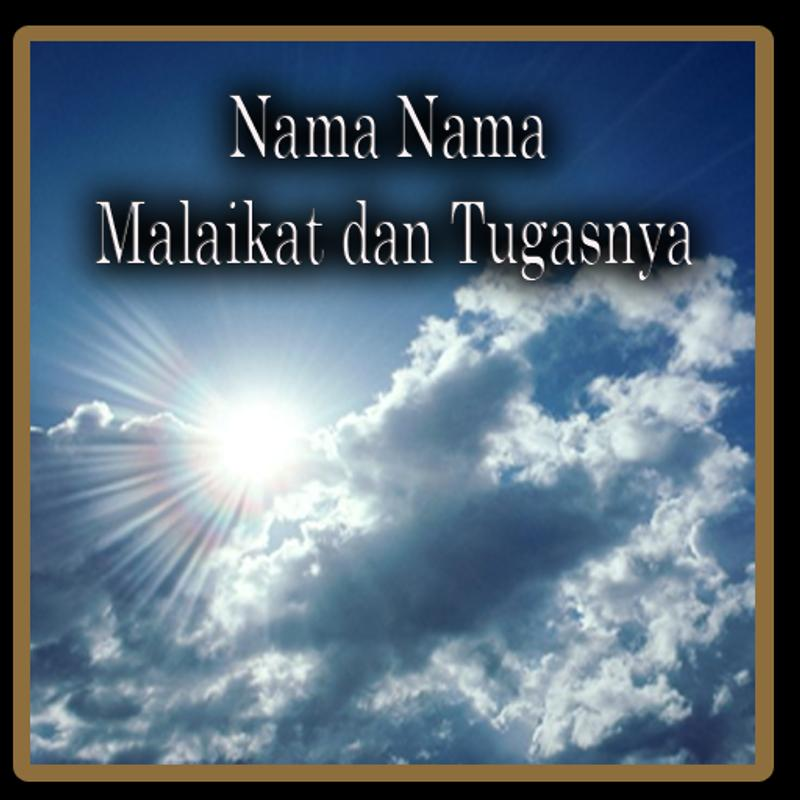 Nama Nama Malaikat Tugasnya For Android Apk Download
