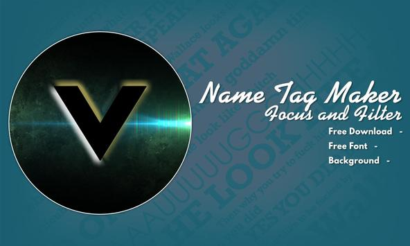Name Tag Maker - Focus and Filter screenshot 3