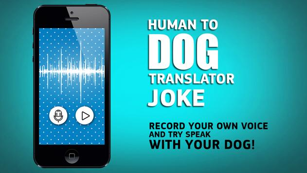 Human to dog translator joke apk screenshot