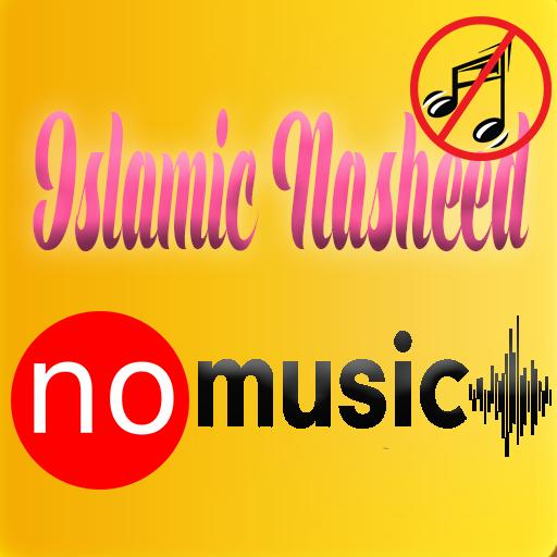 Islamic Nasheed No Music for Android - APK Download