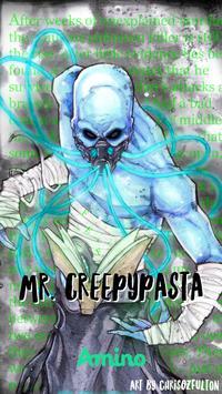 MrCreepyPasta Amino poster