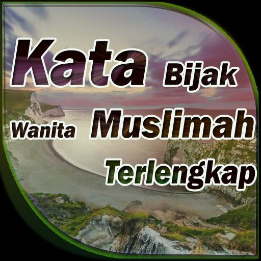 Sejuta Kata Bijak Wanita Muslimah For Android Apk Download