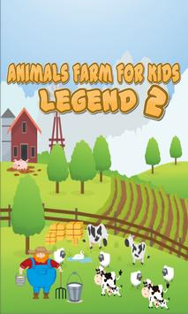 Animals Farm For Kids 2 Legend poster