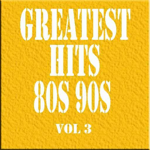 Greatest Hits 80s 90s Vol 3 for Android - APK Download