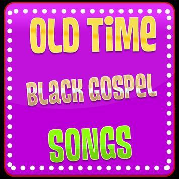 Old Time Black Gospel Songs poster