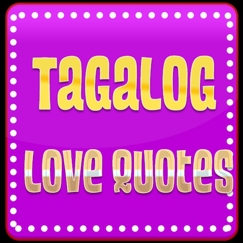 Love Quotes App Beauteous Tagalog Love Quotes APK Download Free Entertainment APP For