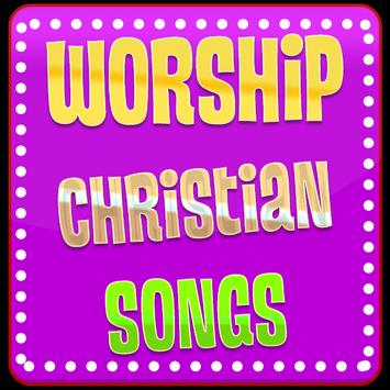 Worship Christian Songs poster