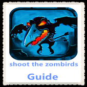 Guide for Shoot The Zombirds icon
