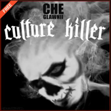Culture Killer by Che Glawnii apk screenshot