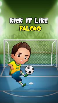 Kick it like Falcao poster