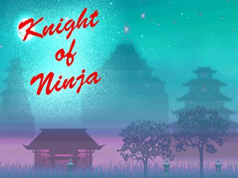Knight of Ninja screenshot 1