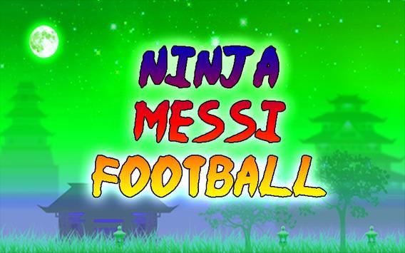 Ninja Messi Football poster