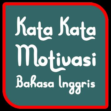 Kata Motivasi Bahasa Inggris For Android Apk Download
