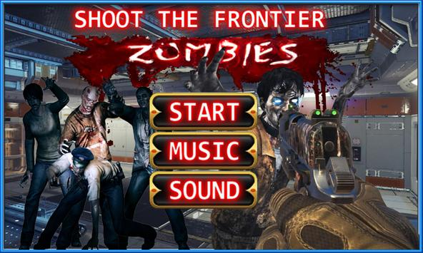 Shoot The Frontier Zombies poster