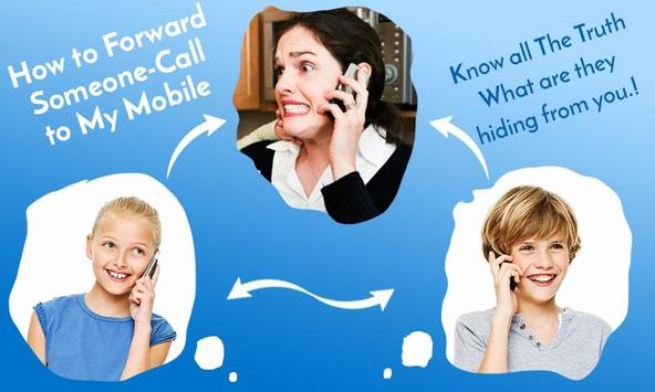 Forward someone call on My Mobile – Listen Calls poster