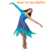 How to Jazz - Ballet Guide icon
