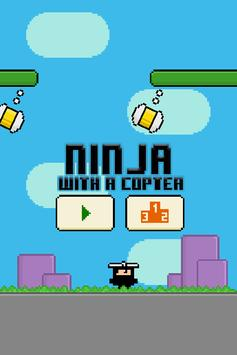 Ninja with a Copter! poster