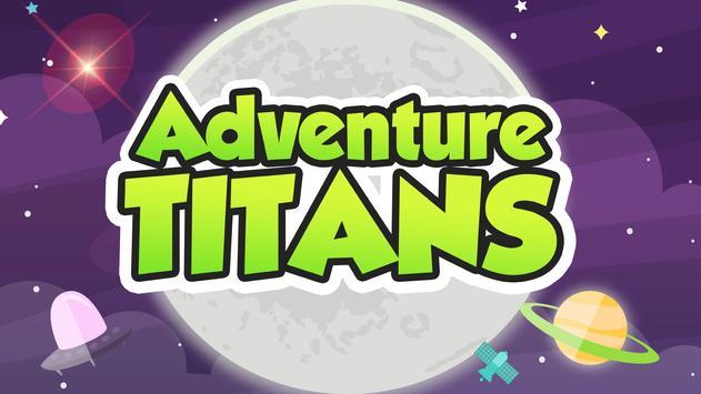 Adventure titans poster