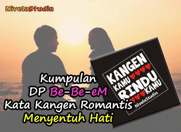 Dp Kata Kangen Romantis For Android Apk Download