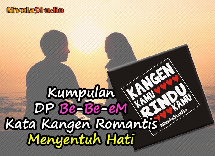 Dp Kata Kangen Romantis Apk 12 Download For Android