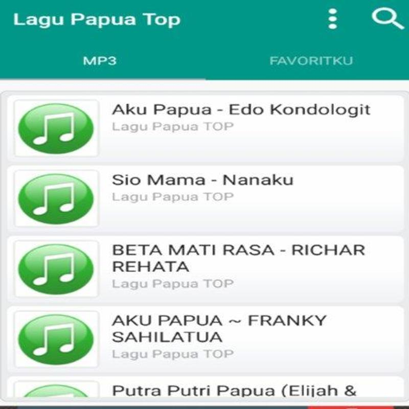 Lagu papua mp3 for android apk download.