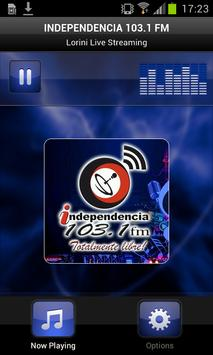 INDEPENDENCIA 103.1 FM poster