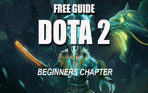 Guide Dota 2 Beginners Chapter poster