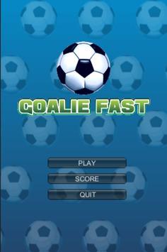 Goalie Fast poster