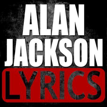 Alan Jackson Song Lyrics Hits poster