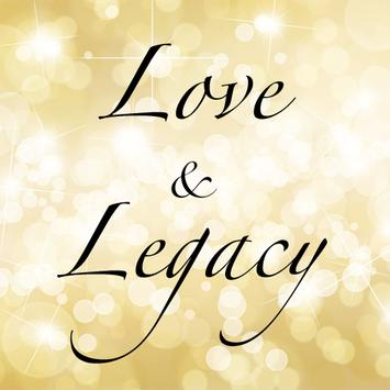Love & Legacy Area poster