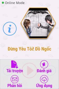 Đừng Yêu Tôi ! Đồ Ngốc 2014 screenshot 3