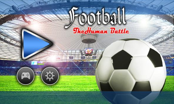 Football - The Human Battle poster