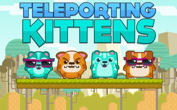 Teleporting Kittens - Swap Fun poster