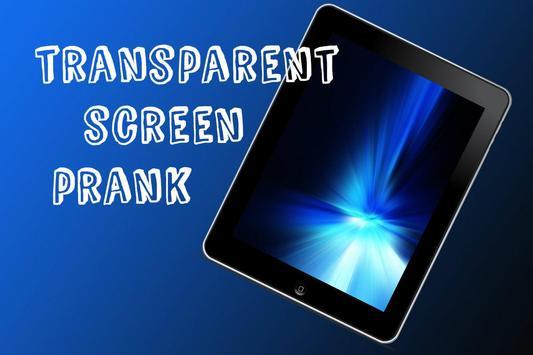 Transparent Screen Prank apk screenshot
