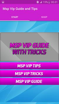 Guide and Tips for MSP Vip poster